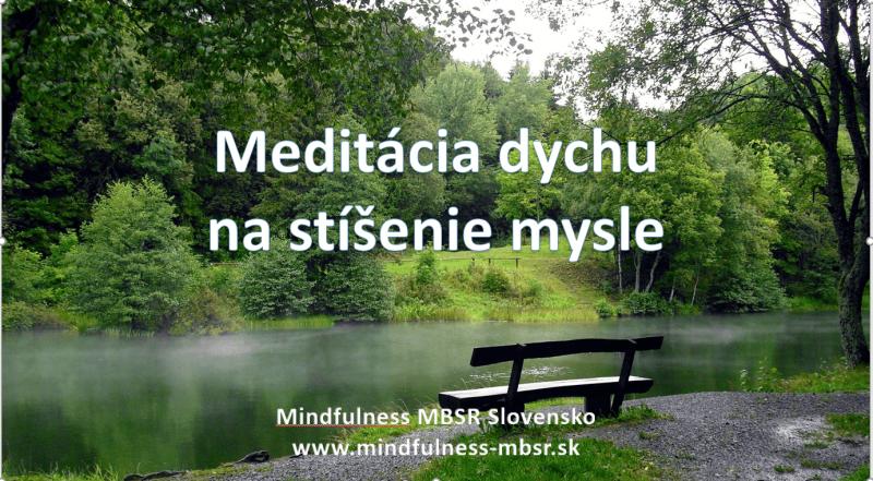 Mindfulness meditácia dychu menší